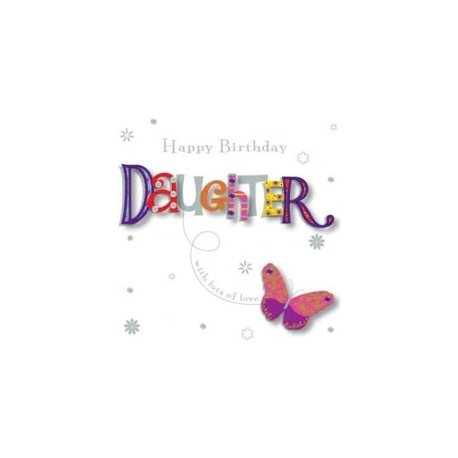 Talking Pictures Happy Birthday Daughter Card – Birthday Daughter Card