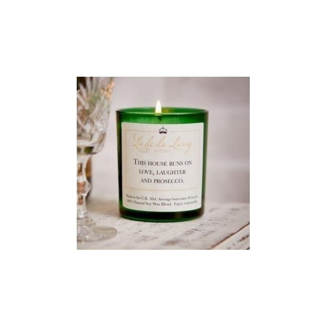 La De Da Living Pop Candle 'This House Runs On Love, Laughter & Prosecco'