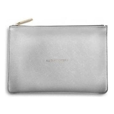 All That Glitters Perfect Pouch in Silver