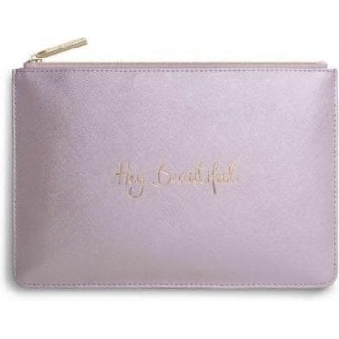 Hey Beautiful Perfect Pouch in Metallic Pink